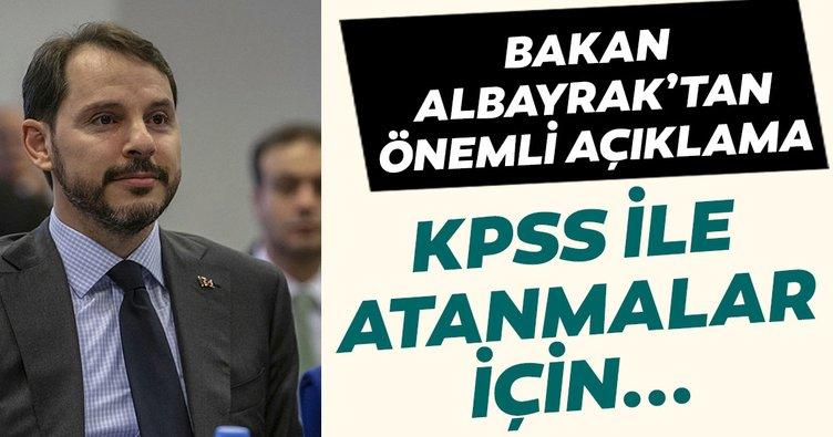 Hazine ve Maliye Bakanı Berat Albayrak'tan önemli açıklama! KPSS atanması için...