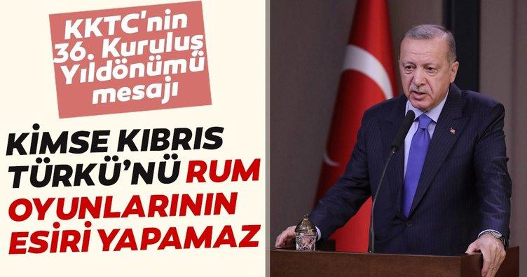 Erdoğan'dan KKTC'nin 36. Kuruluş Yıldönümü mesajı