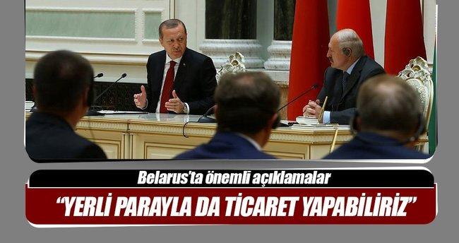 Cumhurbaşkanı Erdoğan: Belarus'la yerli parayla da ticaret yapabiliriz