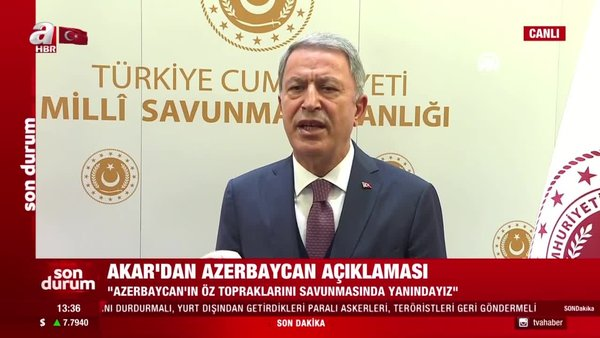 Son dakika | Milli Savunma Bakanı Hulusi Akar'dan flaş Azerbaycan açıklaması | Video