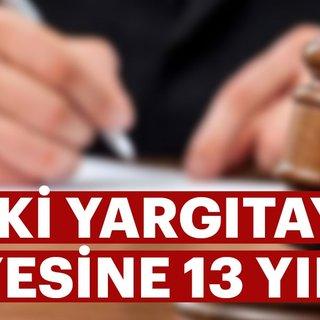Eski Yargıtay üyesine 13 yIl 6 ay ceza