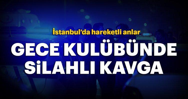 Beşiktaş'ta gece kulübünde silahlı kavga