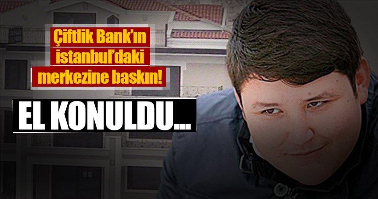 Son dakika: Çiftlik Bank'ın İstanbul'daki merkezine baskın! El konuldu...