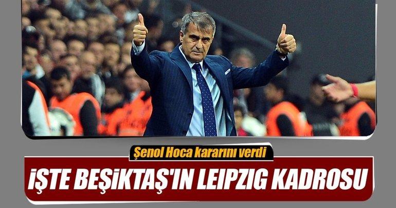 İşte Beşiktaş'ın Leipzig maçı kadrosu