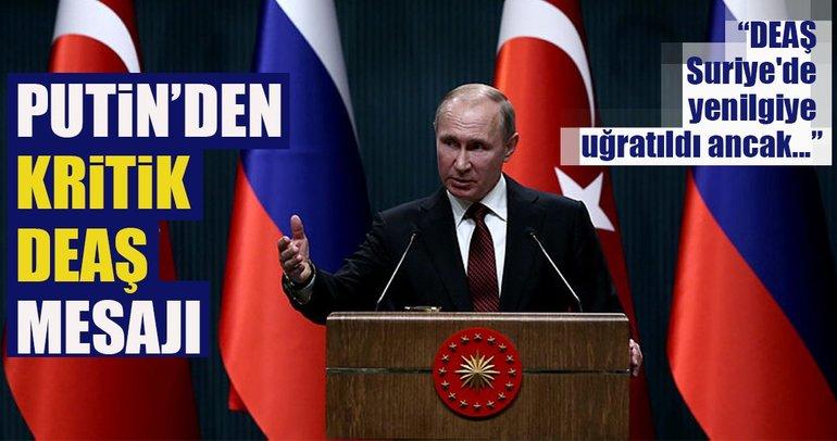 Putin: DEAŞ Suriye'de yenilgiye uğratıldı