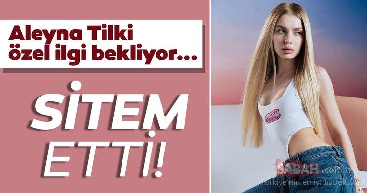 Aleyna Tilki'den sitem dolu mesaj! 20 yaşındaki genç şarkıcı Aleyna Tilki özel ilgi bekliyor...