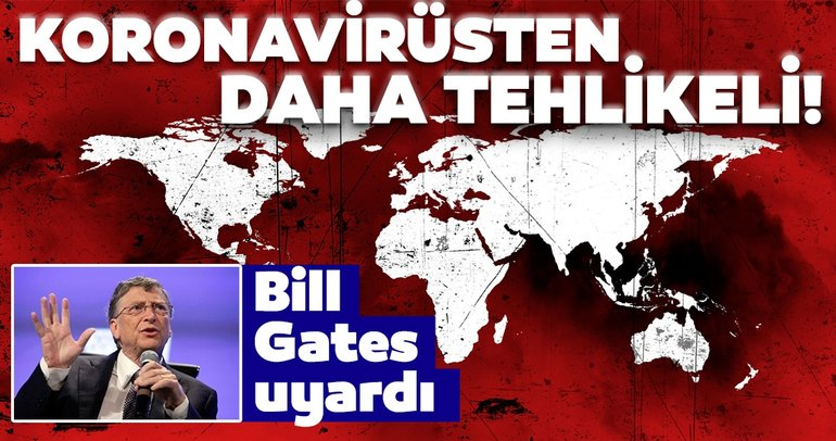 Son Dakika | Covid-19'dan daha tehlikeli iki şey var! Bill Gates'ten korkutan uyarı...