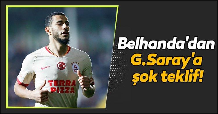 Belhanda'dan Galatasaray'a şok teklif! Corona virüsü...