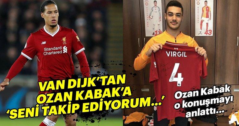Ozan Kabak: 'Van Dijk beni takip ediyormuş'