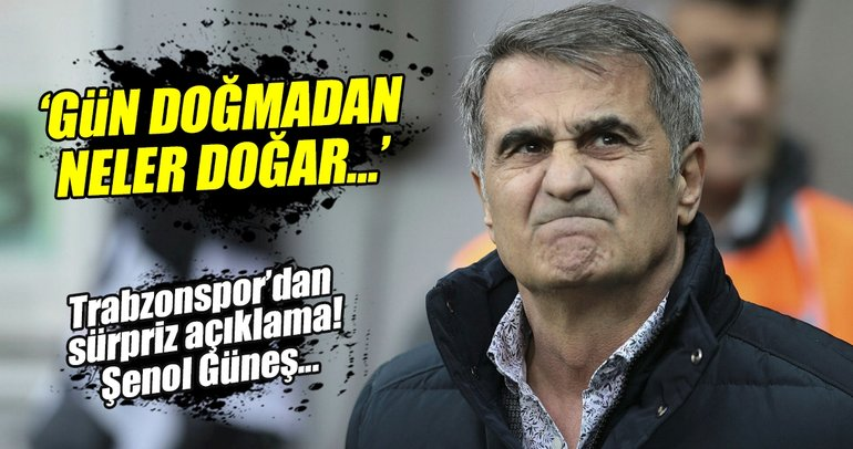 Trabzonspor cephesinden sürpriz Şenol Güneş açıklaması!