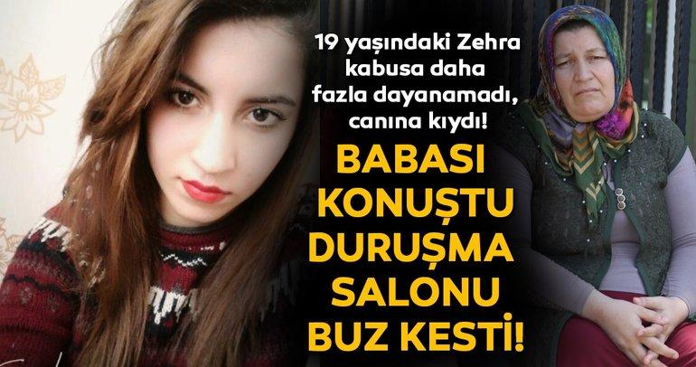 Son Dakika Haberi: 19 yaşındaki Zehra  Demir yaşadığı kabusa daha fazla dayanamadı; intihar etti!