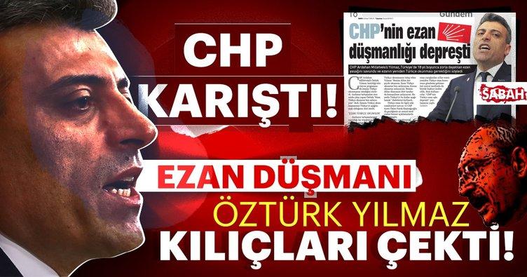 CHP'de kazan kaynıyor! Türkçe ezan okunmasını savunan Öztürk Yılmaz Kılıçdaroğlu'na kafa tuttu