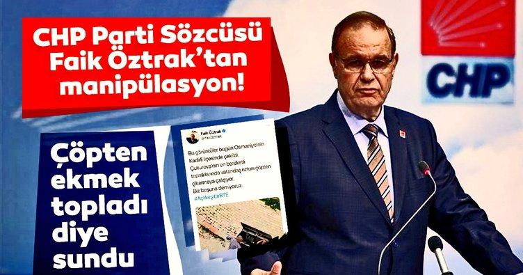 CHP Parti Sözcüsü Faik Öztrak'tan manipülasyon! Çöpten ekmek topladı diye sundu, hurdacı çıktı