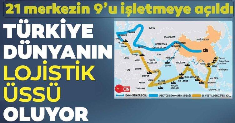 Türkiye dünyanın lojistik üssü oluyor