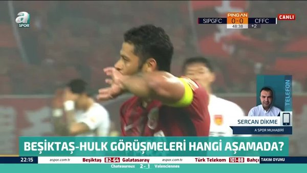 Beşiktaş, Hulk transferinde ne aşamada?