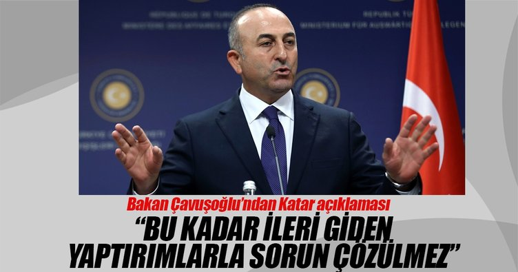 Bakan Çavuşoğlu'ndan Katar açıklaması