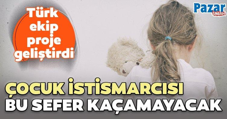 Pedofillerin korkulu rüyası Türkler