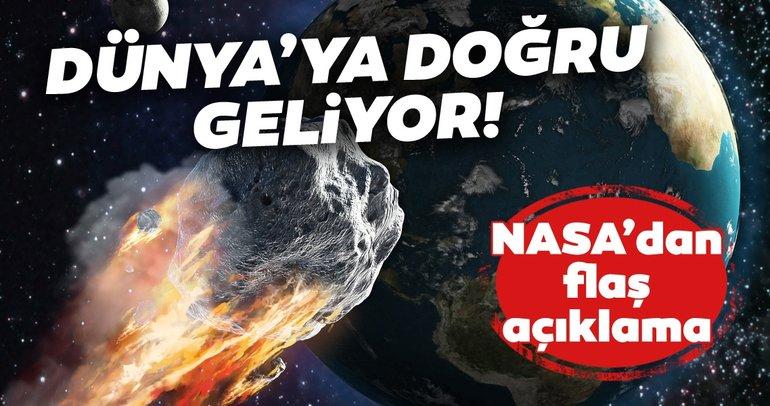 NASA'dan flaş açıklama! Yüksek hızla Dünya'ya doğru ilerliyor, devasa büyüklükte!