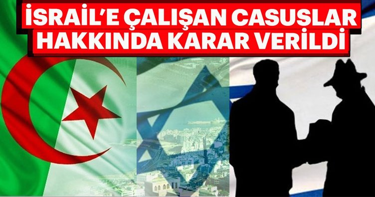 Cezayir mahkemesi, İsrail casusları hakkında karar verdi