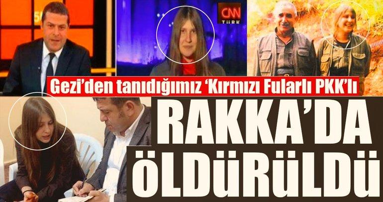 Kırmızı fularlı PKK'lı olarak bilinen Ayşe Deniz Karacagil Rakka'da öldürüldü