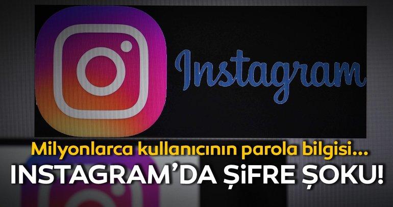 Instagram'da şifre şoku! Milyonlarca kullanıcının parola bilgisi...