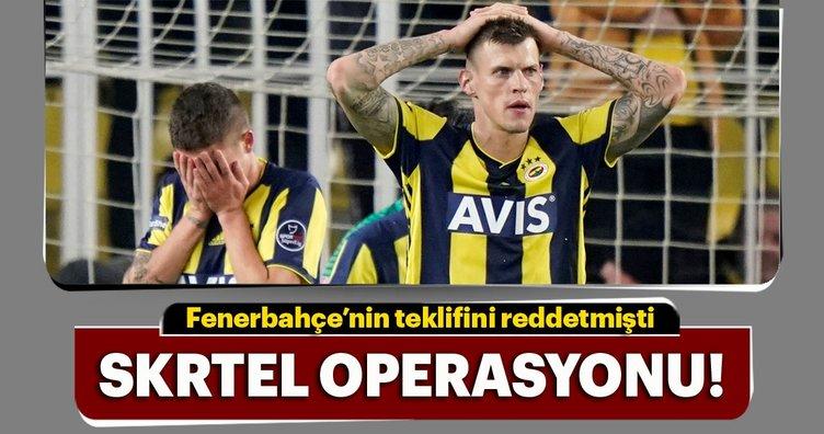 Fenerbahçe'de Skrtel operasyonu!
