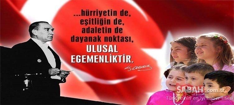 En güzel 23 Nisan kutlama mesajları ve sözleri | Atatürk resimleri ile 23 Nisan Ulusal Egemenlik ve Çocuk Bayramı sözleri ve mesajları…