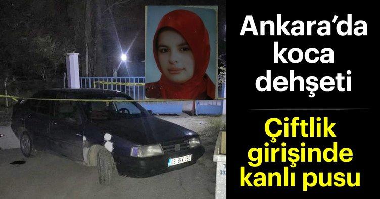 Ankara'da koca dehşeti! Pompalı tüfekle vurdu