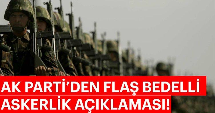 AK Parti'den son dakika bedelli askerlik açıklaması! Bedelli askerlik 2018 ne zaman çıkacak ve ücreti ne kadar?