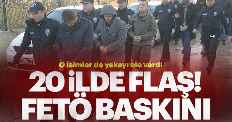 20 ilde FETÖ operasyonu: 32 gözaltı
