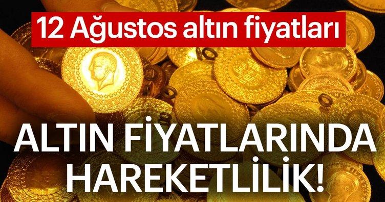 Son dakika haberi: Altın fiyatları ne kadar oldu? 12 Ağustos Pazar çeyrek altın, gram, tam altın fiyatları..