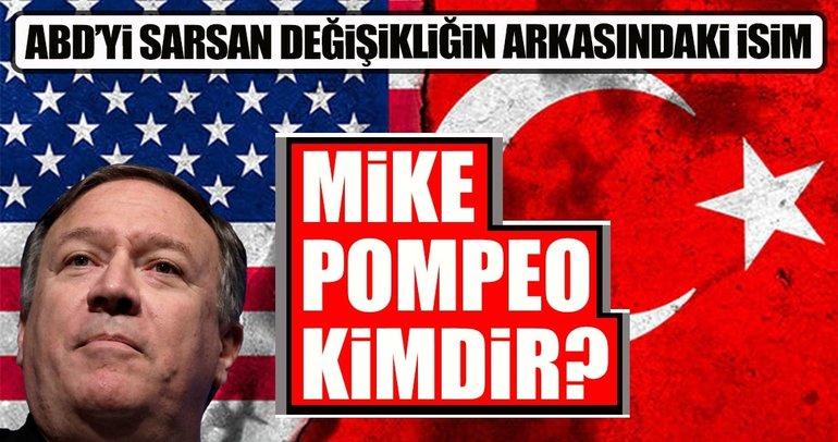 ABD'yi sarsan değişikliğin odağındaki isim Mike Pompeo