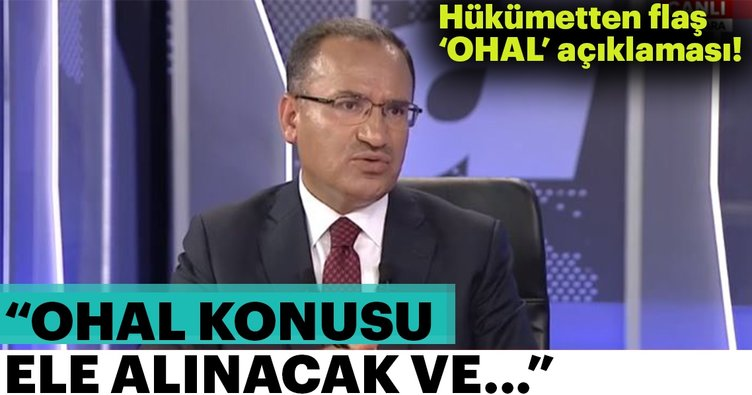 Son Dakika Haber: Bekir Bozdağ'dan flaş OHAL açıklaması!