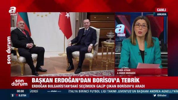Başkan Erdoğan'dan seçimi kazanan Başbakan Boyko Borisov'a tebrik telefonu   Video