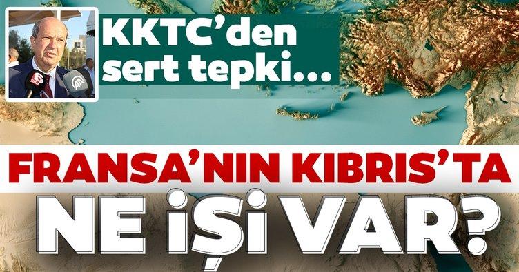 KKTC'den Fransa'nın Güney Kıbrıs hamlesine sert tepki! Fransa'nın ne işi var?