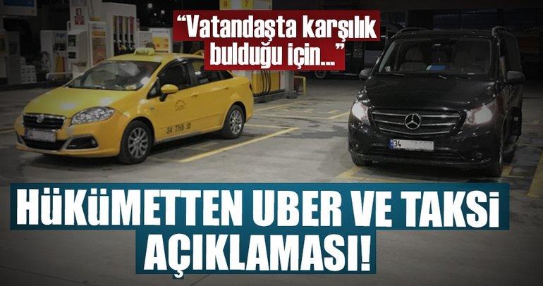 Son dakika: Hükümetten UBER ve taksi açıklaması