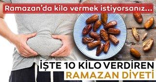 Ramazan'da kilo verdiren mucizevi diyet! İşte Ramazan diyeti...