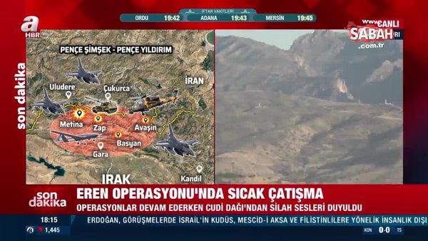Eren Operasyonu'nda sıcak çatışma! Cudi Dağı'nda silah sesleri duyuldu   Video