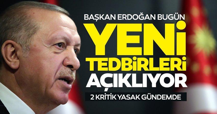 SON DAKİKA! Koronavirüste hafta içi sokağa çıkma yasağı dahil yeni tedbirler... Başkan Erdoğan kabine kararlarını açıklıyor