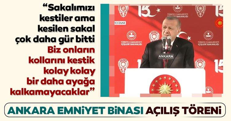 Başkan Erdoğan Ankara Emniyet Müdürlüğü Yeni Binası Açılış Töreni'nde konuştu