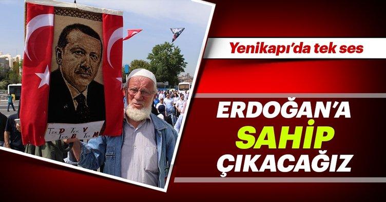 Erdoğan'a sahip çıkacağız