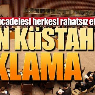 BM'den küstah Türkiye açıklaması