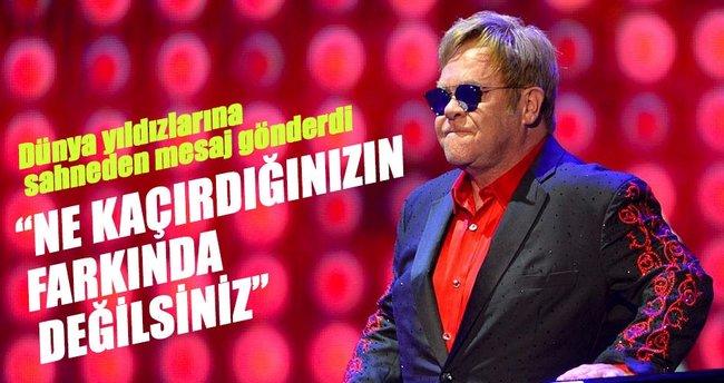 Elton John: Neler kaçırdıklarını bilmiyorlar