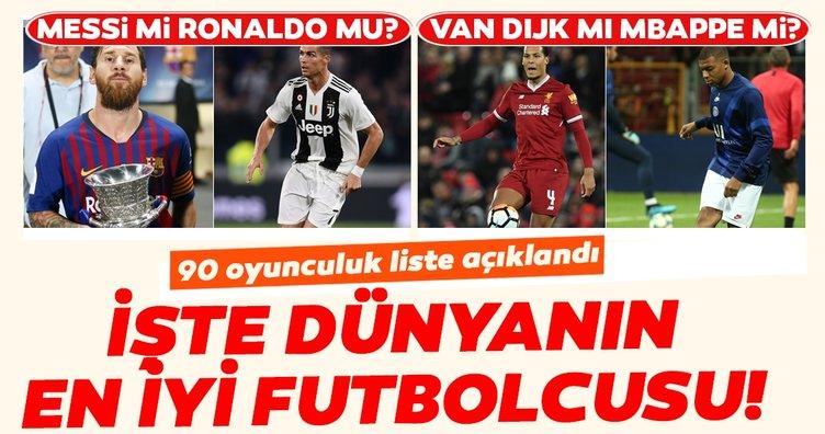 90 oyunculuk liste açıklandı... İşte dünyanın en iyi futbolcusu