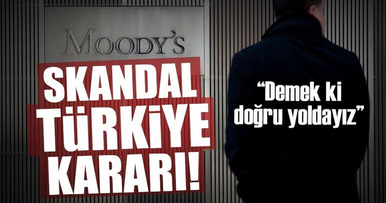 Moody's'ten skandal Türkiye kararı!