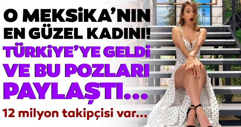 Meksika'nın en güzel kadını! İstanbul'a geldi bakın nasıl poz verdi...
