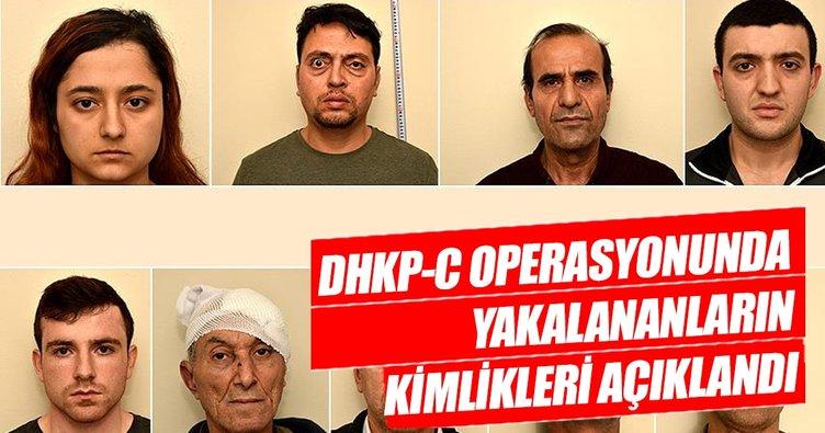 DHKP-C operasyonunda yakalananların kimlikleri açıklandı