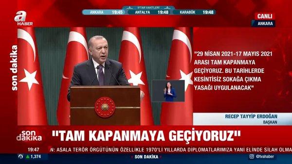 SON DAKİKA: Kabine Toplantısı kararları! Cumhurbaşkanı Erdoğan'ın açıklamaları izle! 29 Nisan - 17 Mayıs tam kapanma
