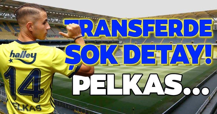 Fenerbahçe'nin Pelkas transferinde şok detay!