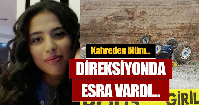 Kullandığı traktör devrilen genç kız öldü